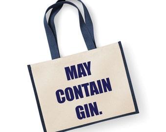Gin Bag Shopping Bag May Contain Gin Large Jute Bag Reusable Black Shopper