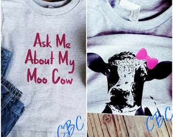 Ask Me About My Moo Cow Girls T-Shirt Molly- Funny Kids T-Shirt- Moo Cow Funny Tee- Funny Shirt- Cow Shirt- Surprise Tee- KidsTee
