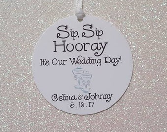 SIP SIP Hooray Favor Tags *Wedding Champagne Bottle Favor Tags *Engagement Favor Tags *Liquor Bottle Tags *PERSONALIZED *Color Choice