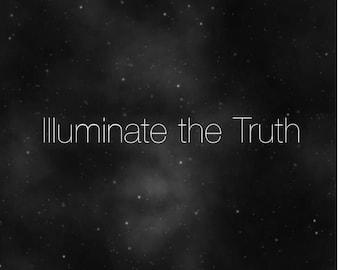 Illuminate the Truth- Tarot Reading