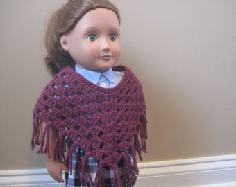 CHOOSE COLOR - Handmade Crochet Poncho - American Girl Doll - 18 inch Doll - Sweater - Clothes - Cape - Shawl - Girl - Christmas Gift