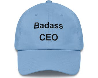 Badass CEO Hat, Low Profile Embroidered CEO Cap, Gift From Niece, Gift From Nephew, ceo Gifts, Funny ceo Gifts, ceo Hat, ceo Cap, Badass ceo