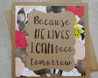 Because He lives - Encouragement Card - Christian Hymn