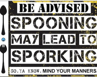 Spooning May Lead to Sporking Sticker