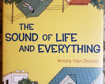 The Sound Of Life And Everything - A Hardcover book