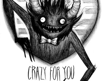 Crazy For You - Ghastly Creatures ART PRINT | A4 | A5 |