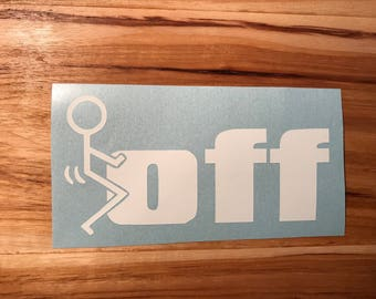 F*ck Off Decal