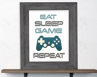 """Gamer Wall Art """"Eat Sleep Game Repeat"""" 8x10 or 11x14 Matted Options"""