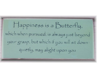Happiness is a Butterfly... primitive wood sign