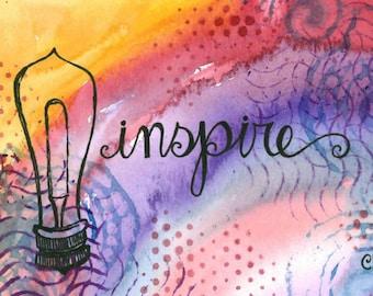 Inspire 4x6 original art OR 5x7 art print