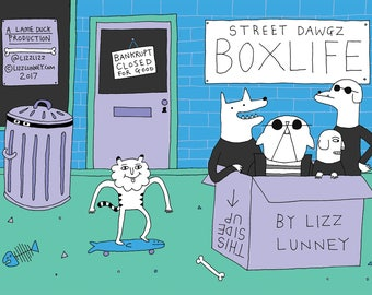 Street Dawgz Boxlife Comic Book by Lizz Lunney (Lame Duck Press zine)