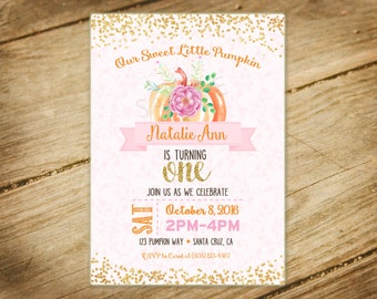 Sweet Little Pumpkin / First Birthday / Gold Glitter / Pink Princess/ Fall Themed / Invitation