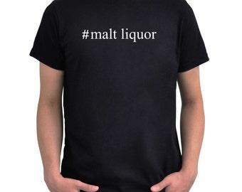 Hashtag Malt Liquor  T-Shirt