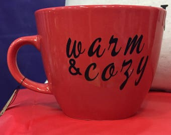 Warm and Cozy mug