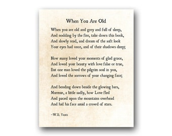 When You Are Old, William Butler Yeats Poetry, Love Poem WB Yeats Poem, Love Print, Literacy Print, Large Wall Art, Fine Art Print