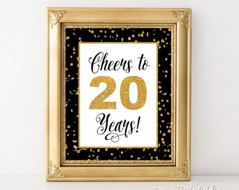 Cheers to 20 Years Sign, 20th Birthday Sign, 20th Anniversary Party Sign, Black & Gold Glitter, Twenty Years, INSTANT PRINTABLE