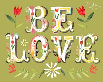 Be Love - various sizes - STRETCHED CANVAS - Katie Daisy art