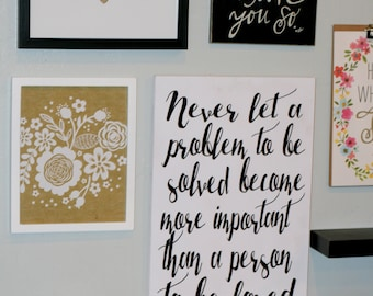 Home Decor, Modern Sign, Modern Decor, Contemporary Sign, Modern Calligraphy Sign, Black and White Sign, Inspirational Sign, Famous Quote