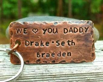 We Love You Daddy Keychain /Men's Copper Keychain  /Gift for Dad /Personalized Keychain /Copper Keychain / Men Key Chain / Personalized Gift