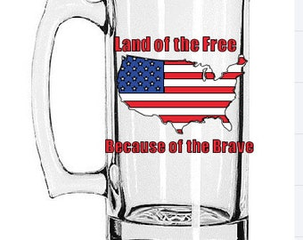Land of the Free Because of the Brave Beer Mug