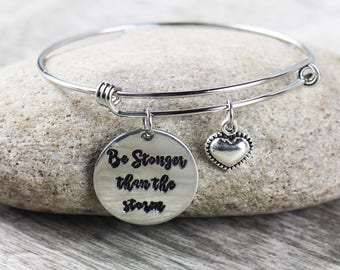 Be stronger than the storm bangle - Hand stamped - Inspirational jewelry - Stronger than the storm - Motivational Jewelry Empowerment Bangle