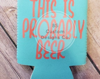 This is probably beer.can chiller. pocket huggie. cozie. beer cozie. fun cozie. gift for mom. gift for dad. gift idea.