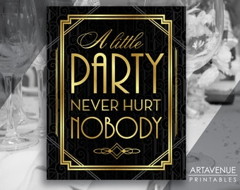 """Gatsby Party Printable Gatsby Wedding Art Deco Pattern Background - """"A Little Party Never Hurt Nobody"""" - Faux Gold digital file - ADC1"""