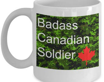 Badass Canadian Soldier - Canadian Forces Regular or Reserve Gift Coffee Mug