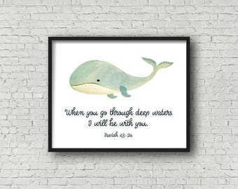 Whale Nursery Art, Digital Printable Art, Isaiah 43:2, Ocean Nursery Decor, Watercolor Whale Nursery Print, Bible Verse, Scripture Art Print