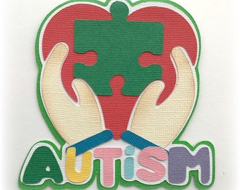 autism title premade paper piecing 3d die cut for scrapbook card making by my tear bears kira