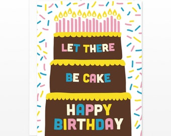 Birthday Cake Sprinkles Card - Funny Birthday Greeting Card, Let There Be Cake Card, Card for Friends, Layer Cake Card, Big Birthday Card