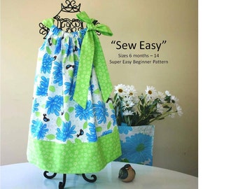 Sew Easy Pillowcase Dress Pattern - INSTANT DOWNLOAD - PDF Pattern - Size 6 mos baby -14 child Sewing Pattern