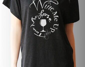 Wine Shirt. Dolman Sleeve. Wine T Shirt. Wine Lover Gift. Wine TShirt. Wine Gifts. Wine Shirts. Funny Wine Shirts. Gift for Her.
