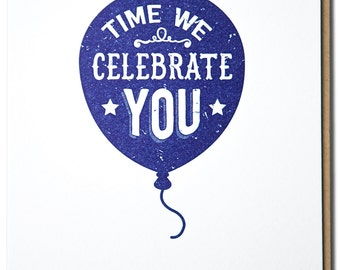 Time We Celebrate You Letterpress printed card