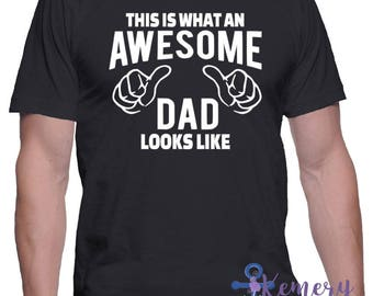 Awesome Dad Shirt, This Is What An Awesome Dad Looks Like, Awesome Fathers Day Shirt, Fathers Day Shirt, Awesome Dad, Best Dad Shirt