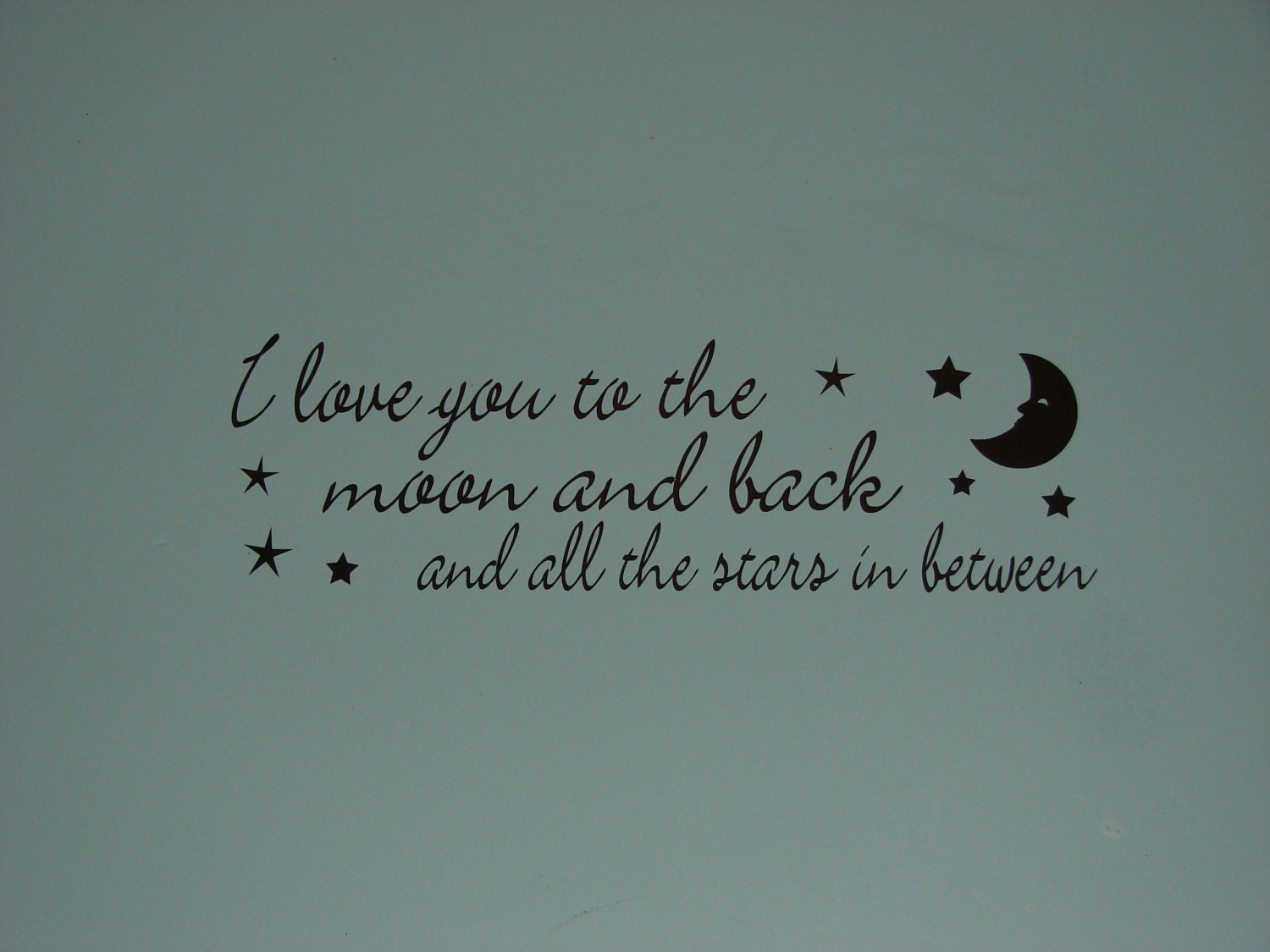 Quote I Love You To The Moon And Back I Love You To The Moon And Back And All The Stars In Between
