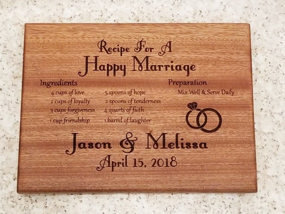 Personalized Cutting Board Wedding Gift Bridal Shower Gift Wedding Gift Housewarming Gift Recipe for a Happy Marriage Recipe for Marriage