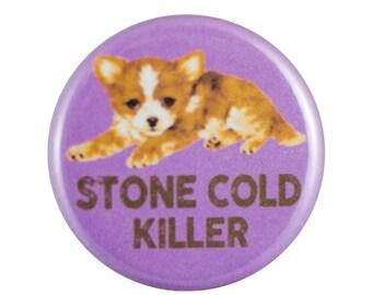 """Stone Cold 1.25"""" Button Pin"""