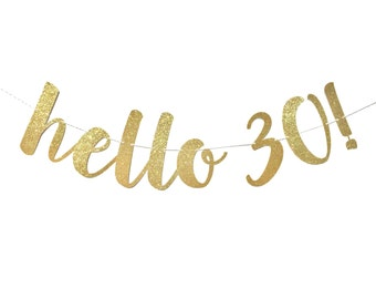 30th Birthday Decorations | Hello 30 Birthday Banner | 30th Birthday Banner | Happy Birthday Banner | Birthday Party | Dirty Thirty Dirty 30