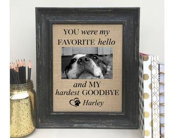 ON SALE Pet Loss || Pet Memorial || Dog Memorial || Cat  Memorial ||  Sympathy Gift || Pet Sympathy || Favorite Hello || Hardest Goodbye