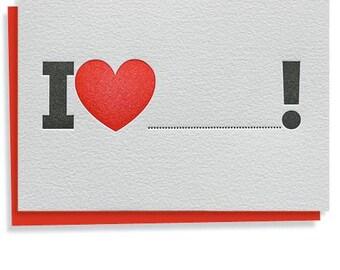 I Love........! Letterpress love Card