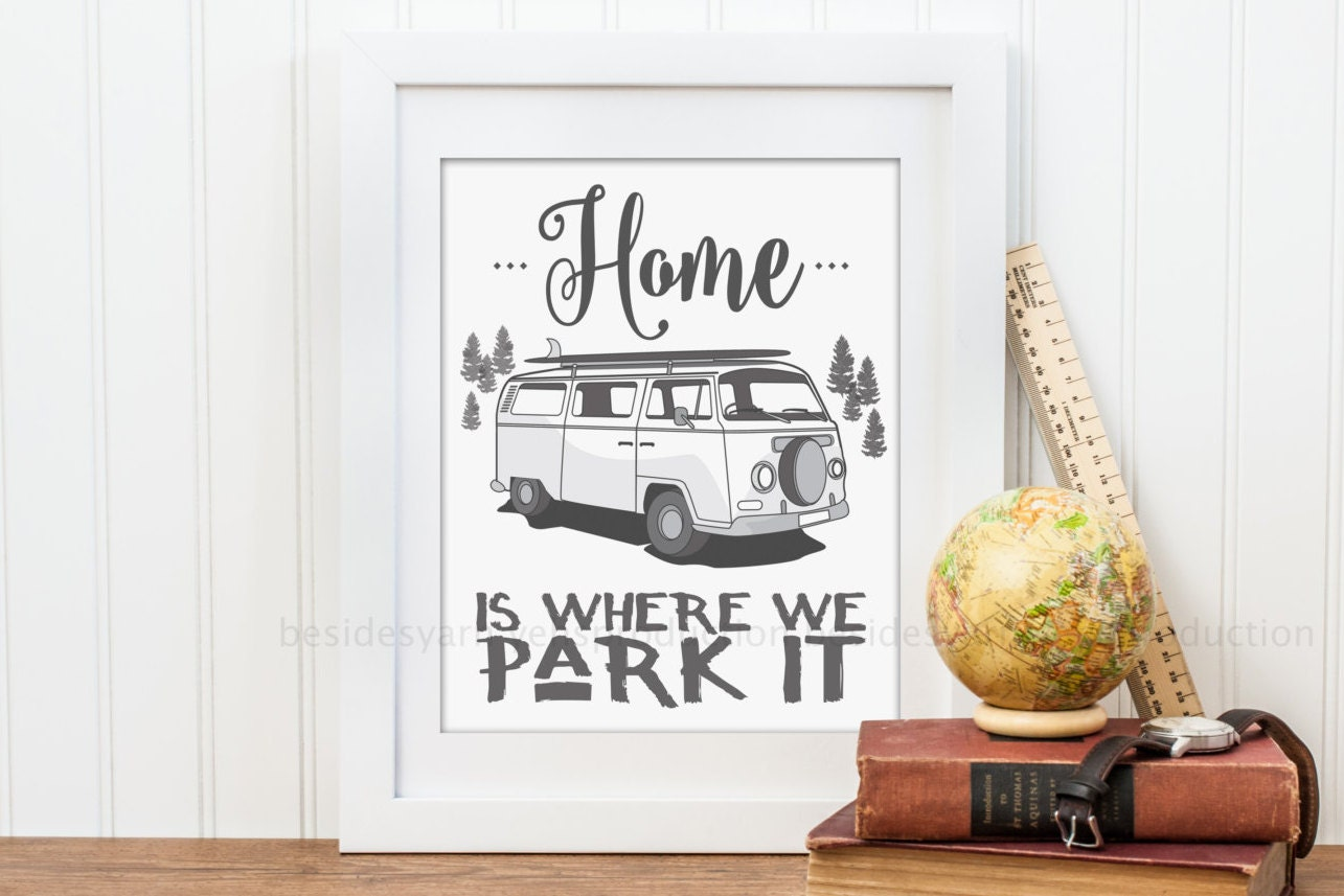 Vw Quote Rv Camper Decor Camper Home Home Is Where We Park It
