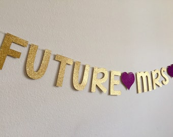 Custom Bridal Shower Banner, Custom Bridal Shower Decorations, Future Mrs Banner, Custom Future Mrs Banner, Personalized Future Mrs Banner