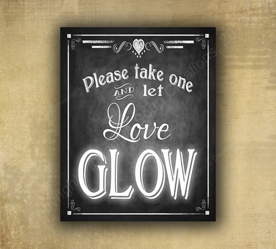 PRINTED Glow Sticks Wedding sign chalkboard signage, Let Love Glow sign,  wedding send off sign, glow sticks sign - Rustic Heart Collection