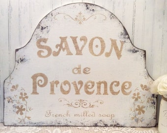 FRENCH soap sign Savon de Provence milled soap shabby cottage vintage style sign, French bath sign, Country French sign, Provence soap sign