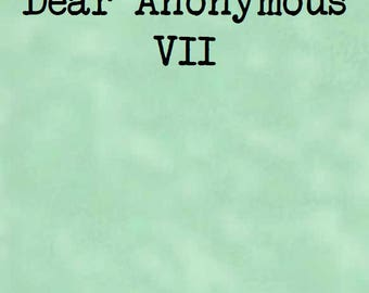 Dear Anonymous 7 - Zine of Letters - PDF Postage Saver