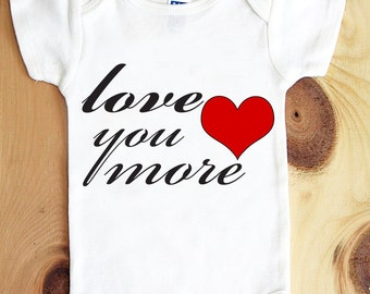 Love You More Onesie