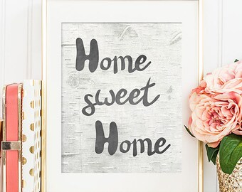 Inspirational Print - 8x10 Home Sweet Home, Printable Art, Typography Print, Wall Art, Home Decor, Black and White
