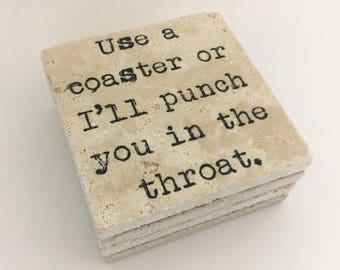 Use A Coaster Or I'll Punch You In The Throat Natural Stone Coasters Set of 4 with Full Cork Bottom Throat Punch Funny Coasters