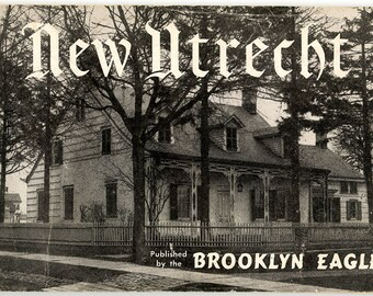 New Utrecht, Vintage Brooklyn Eagle, Illustrated, Black and White, History Booklet, 1946, Historic Brooklyn